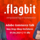 One Stop Shop Verfahren - Adobe Commerce Talk